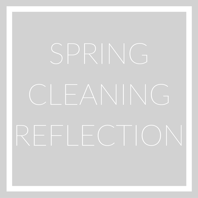 spring cleaning reflection