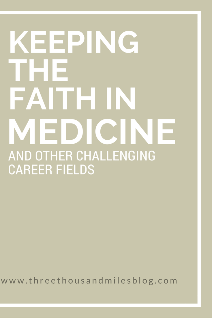 Keeping the faith in medicine