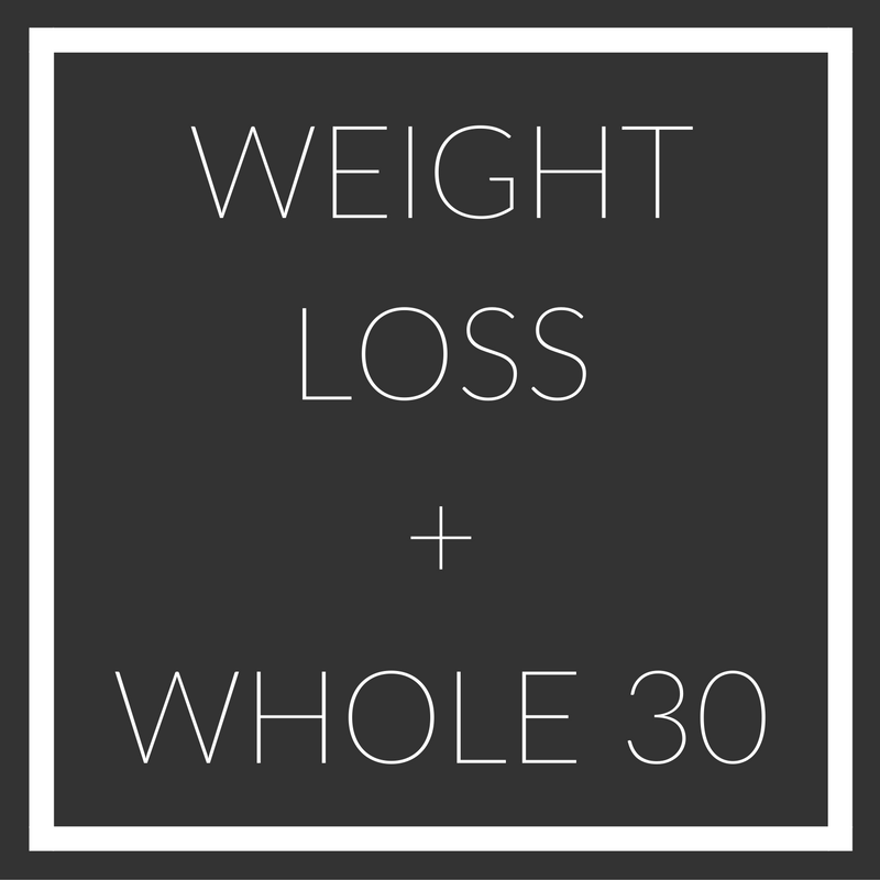 weight loss and whole 30