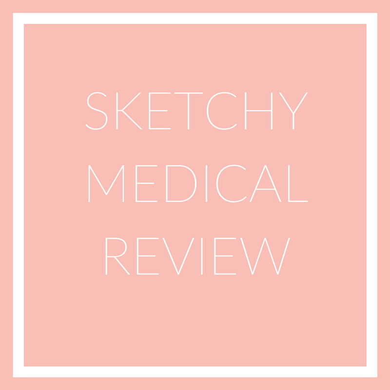 Sketchy Medical Review