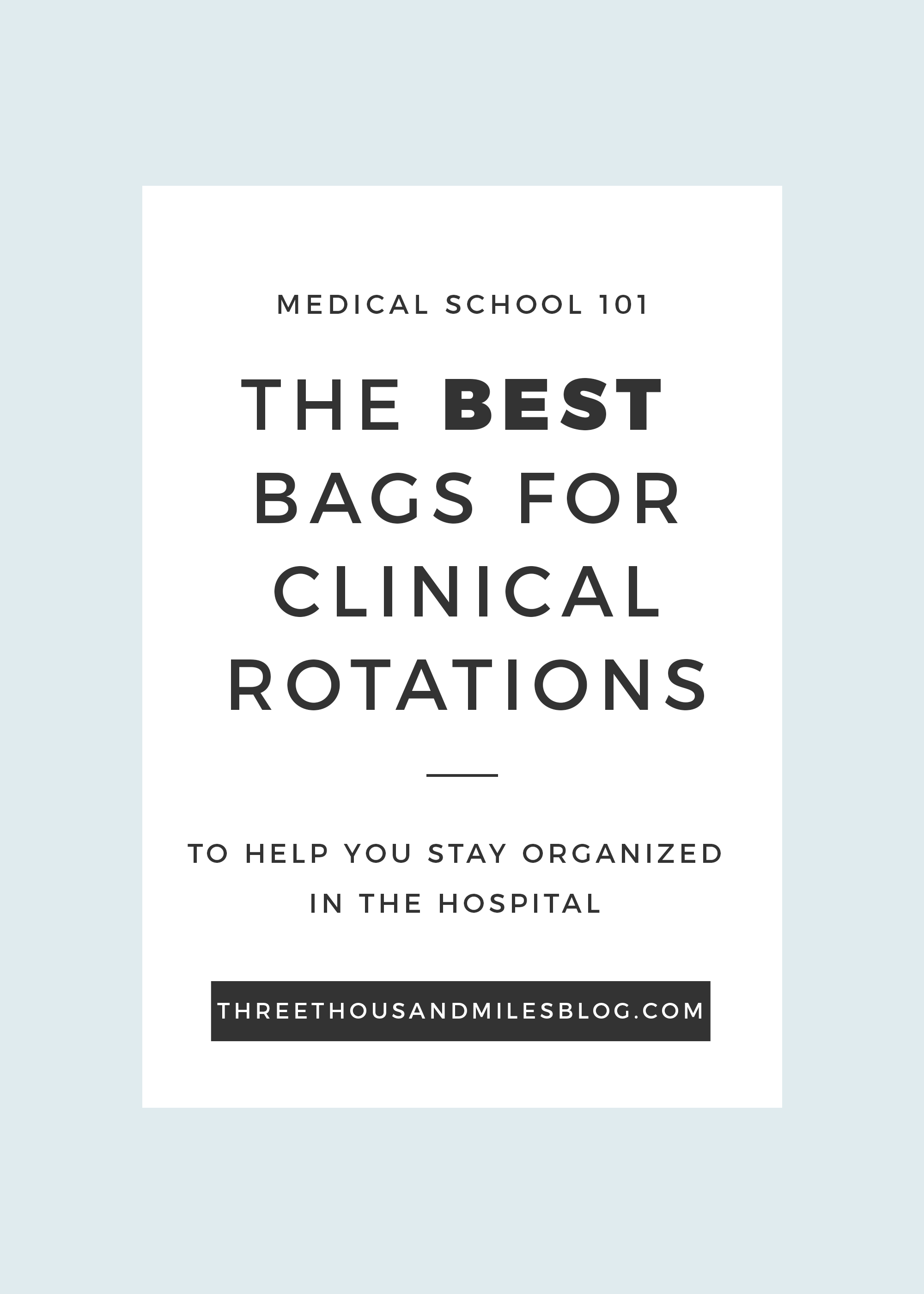Bags for medical school