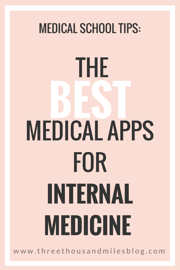 best apps for internal medicine, internal medicine apps, medical apps, three thousand miles blog,-1-3